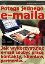 Ebook Potęga jednego e-maila / Sebastian Schabowski