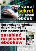 Ebook Poznaj sekret jak pisać ebooki / Paweł Sygnowski