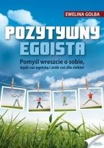 Ebook Pozytywny egoista / Ewelina Golba
