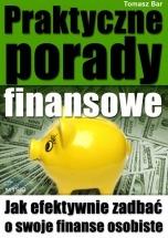 Ebook Praktyczne porady finansowe / Tomasz Bar
