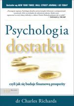 Książka Psychologia dostatku, czyli jak się buduje finansową prosperity / Charles Richards