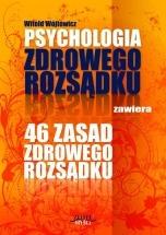 Ebook Psychologia i 46 zasad zdrowego rozsądku / Witold Wójtowicz