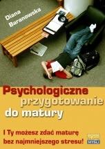 Ebook Psychologiczne przygotowanie do matury / Diana Baranowska