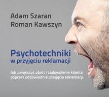 Audiobook Psychotechniki w przyjęciu reklamacji / Roman Kawszyn, Adam Szaran