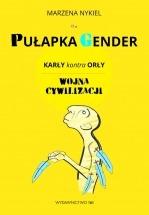Ebook Pułapka Gender. Karły kontra orły. Wojna cywilizacji / Marzena Nykiel