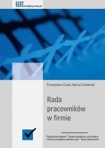 Rada pracowników w firmie / Przemysław Ciszek i Maciej Chakowski