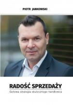 Książka Radość Sprzedaży / Piotr Jankowski