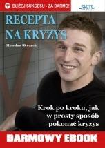 Darmowy ebook Recepta na kryzys / Mirosław Skwarek