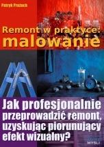 Ebook Remont w praktyce: malowanie / Patryk Prażuch