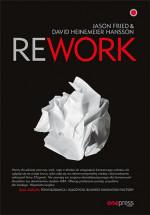 """Książka """"Rework"""" - Jason Fried, David Heinemeier Hansson"""