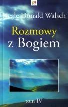 Książka Rozmowy z Bogiem. Tom IV / Neale Donald Walsch