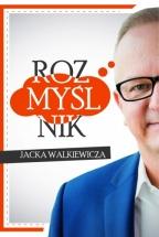 Książka Rozmyślnik Jacka Walkiewicza. Zainspiruj się do działania! / Jacek Walkiewicz