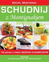 Ebook Schudnij z Montigniakiem. 100 potraw o niskim indeksie glikemicznym. / Michel Montignac