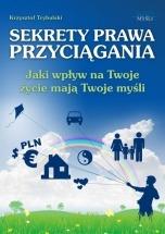 Ebook Sekrety prawa przyciągania / Krzysztof Trybulski