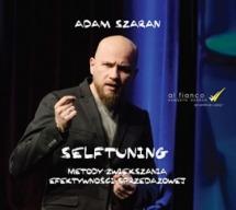 Audiobook Selftuning. Metody zwiększania efektywności sprzedażowej / Adam Szaran