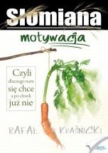 Ebook Słomiana motywacja / Rafał Kraśnicki