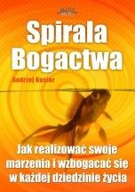 Ebook Spirala Bogactwa / Andrzej Kusior