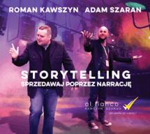 Audiobook Storytelling. Sprzedawaj poprzez narrację / Roman Kawszyn, Adam Szaran