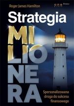 Książka Strategia Milionera. Spersonalizowana droga do sukcesu finansowego / Roger James Hamilton
