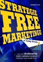 Ebook Strategie free marketingu w malej firmie / Andrzej Smoleń