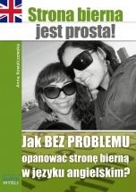 Ebook Strona bierna jest prosta! / Anna Kowalczewska