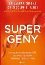 Książka Supergeny. Uwolnij potencjał swojego DNA, by cieszyć się dobrym zdrowiem i samopoczuciem / Deepak Chopra M.D., Rudolph E. Tanzi Ph.D.