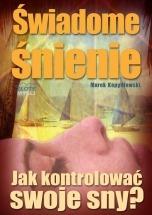 Ebook Świadome śnienie / Marek Kopydłowski