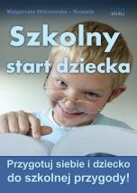 Ebook Szkolny start dziecka / Małgorzata Wiśniewska - Koszela