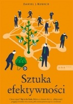 Książka Sztuka efektywności / Daniel J. Kubach
