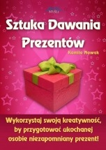 Ebook Sztuka Dawania Prezentów / Kamila Nowak