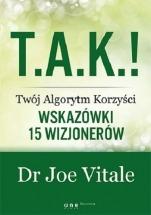 Ebook T.A.K.! - Twój Algorytm Korzyści. / Joe Vitale
