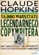 Ebook Tajniki warsztatu legendarnego copywritera / Claude Hopkins