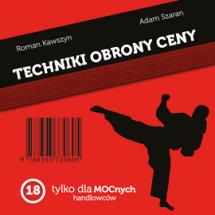 Audiobook Techniki Obrony Ceny. Tylko dla mocnych handlowców / Roman Kawszyn, Adam Szaran