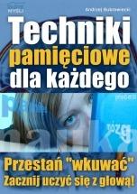 Ebook Techniki pamięciowe dla każdego / Andrzej Bubrowiecki