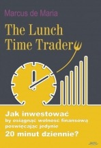 Ebook The Lunch Time Trader / Marcus de Maria