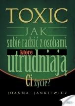 Ebook TOXIC / Joanna Jankiewicz
