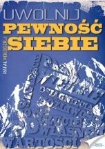 Ebook Uwolnij pewność siebie / Rafał Kołodziej
