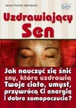 Ebook Uzdrawiający sen / Janusz Konrad Jędrzejczyk