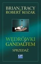 Ebook Wędrówki z Gandalfem. Sprzedaż / Brian Tracy, Robert Kozak