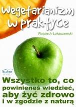 Ebook Wegetarianizm w praktyce / Wojciech Łukaszewski