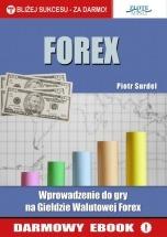 Wprowadzenie do gry na giełdzie walutowej Forex / Piotr Surdel