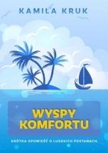 Książka Wyspy Komfortu / Kamila Kruk