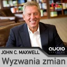 Audiobook Wyzwania zmian / John C. Maxwell