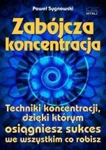 Ebook Zabójcza koncentracja / Paweł Sygnowski
