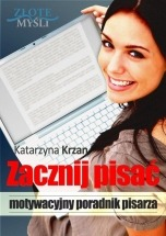 Ebook Zacznij Pisać / Katarzyna Krzan