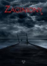 Darmowy ebook Zaginiony / Beniamin Muszyński