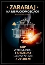 Książka Zarabiaj na nieruchomościach / Wojciech Orzechowski