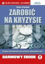 Darmowy ebook Zarobić na kryzysie / Tomasz Szopiński