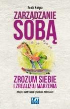 Ebook Zarządzanie sobą. Zrozum siebie i zrealizuj marzenia / Beata Kozyra