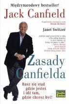 Zasady Canfielda. Rusz się stąd gdzie jesteś i idź tam, gdzie chcesz być! / Jack Canfield, Janet Switzer